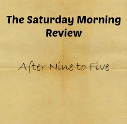Saturday Morning Review